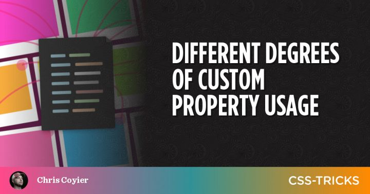 Different Degrees of Custom Property Usage