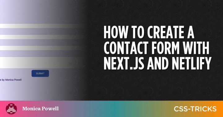 How to Create a Contact Form With Next.js and Netlify