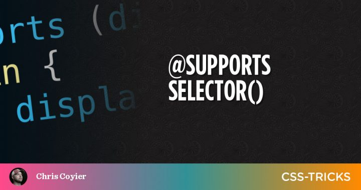 @supports selector()